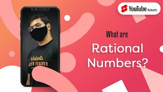 What are Rational Numbers? | Class 10 Maths | #Shorts | Vedantu Class 9 and 10