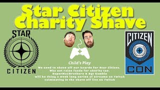 Star Citizen | Shave for Charity Event