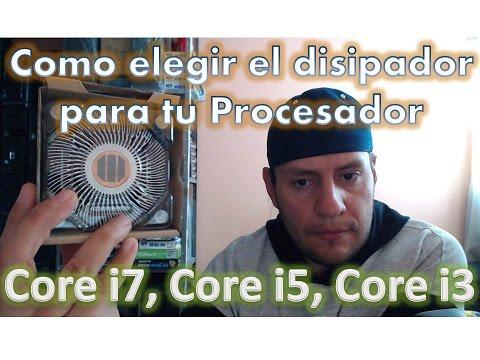 Como elegir el disipador para tu Procesador Intel core i7, Core i5, Core i3, Pentium, Celeron