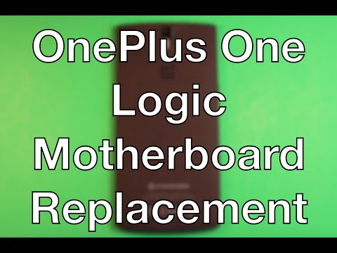 OnePlus One Logic Board Motherboard Replacement How To Change