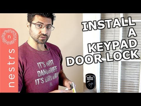 How to Install a Keypad Door Lock from Schlage | Nestrs