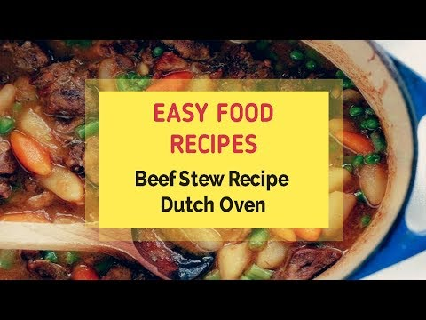 Beef Stew Recipe Dutch Oven