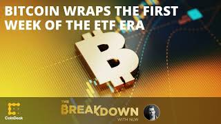 Bitcoin Wraps the First Week of the ETF Era