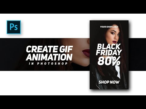 How to Create Professional GIF Animation for banners advertising website - Photoshop Tutorials