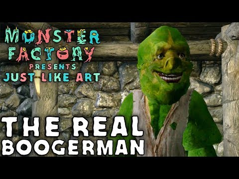 Monster Factory Presents: Just Like Art —THE REAL BOOGERMAN