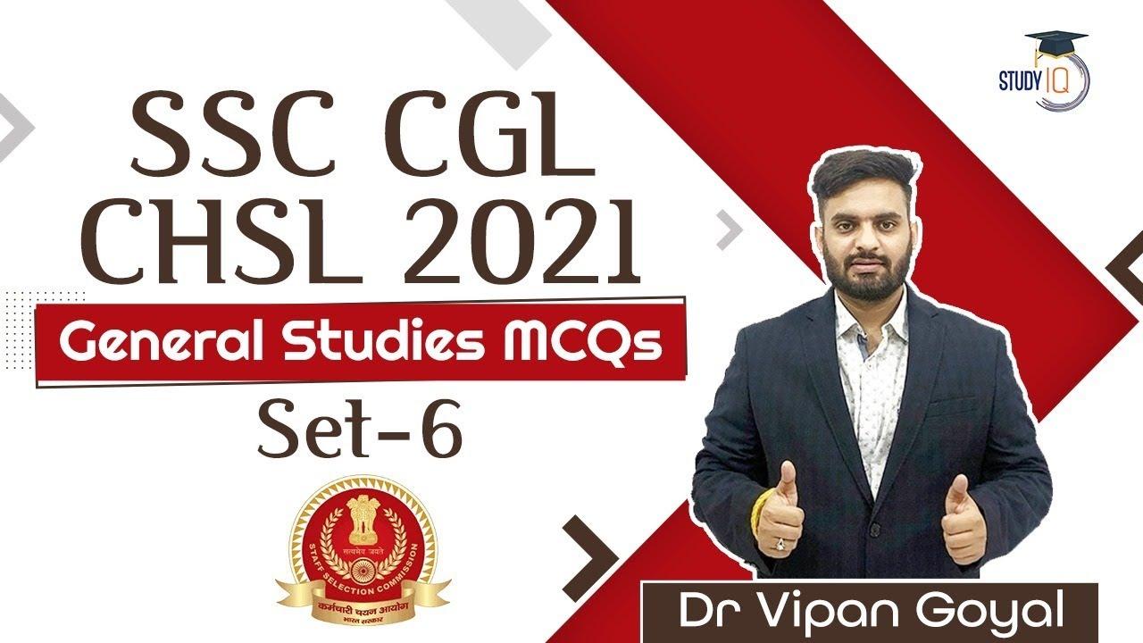 SSC CGL CHSL 2021 | General Studies MCQs  Set 6 by Dr Vipan Goyal #SSCCGL #SSCCHSL