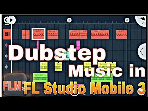 Dubstep Music in FL studio Mobile 3