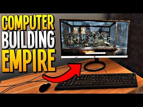 BUILDING POWERFUL COMPUTERS AND SCAMMING OUR CUSTOMERS - PC Building Simulator Gameplay