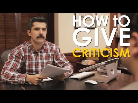 How to Give Effective Criticism | The Art of Manliness
