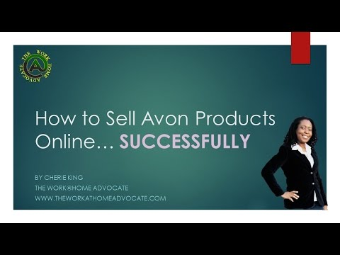 How to Sell Avon Products Online Successfully