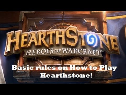 Hearthstone Heroes of Warcraft How to Play Basic Rules Beta