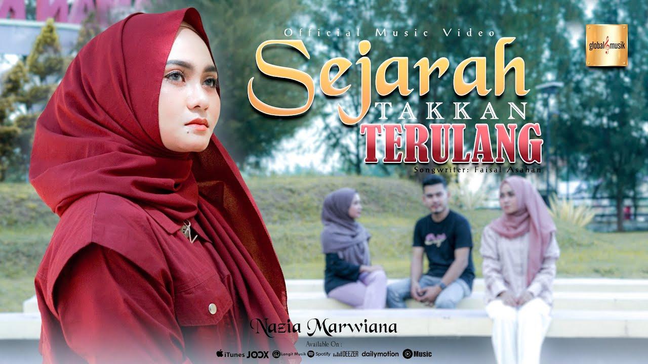 Sejarah Takkan Terulang - Nazia Marwiana