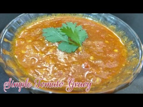 Simple Tomato Gravy | Tomato Gravy With Pulao