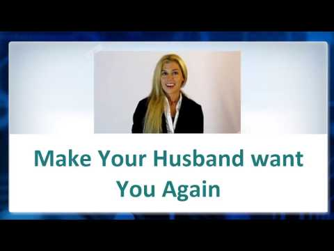 💖-► Way to Make Your Husband WANT You Again
