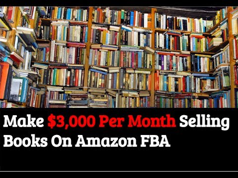 How To Make $3,000 Per Month Selling Used Books On Amazon FBA