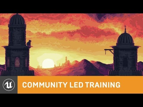 Getting Started with Paper 2D | Community Led Training | Unreal Engine Livestream