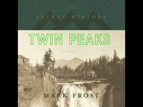 The Secret History of Twin Peaks | AUDIOBOOK discussion w/MARK FROST