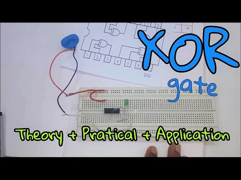 Logic Gates :- XOR Gate [ Theory + Practical + Application ] (In Hindi)