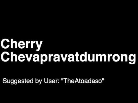 How to Pronounce Cherry Chevapravatdumrong Cheva Family Guy Executive Story Editor TV Show Episode