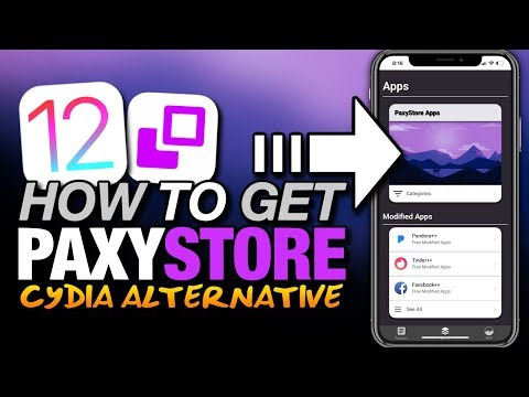 How To Get PAXYSTORE On iOS 12 - CYDIA ALTERNATIVE - TWEAKED APPS - ++APPS - CYDIA APPS For iPhone