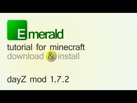 DAYZ MOD 1.7.2 minecraft - how to download and install (with forge)