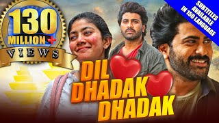 Dil Dhadak Dhadak(Padi Padi Leche Manasu)2021 New Released Hindi Dubbed Movie Sharwanand,Sai Pallavi