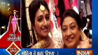 Miss Mohini is here with all latest TV gossips