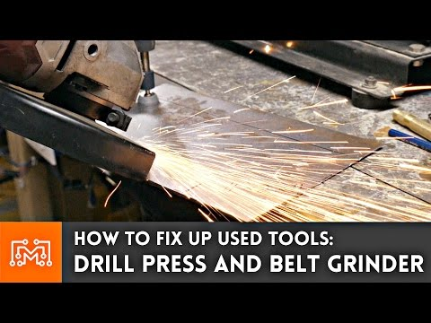 Fixing Up A Used Drill Press and Belt Grinder // How To