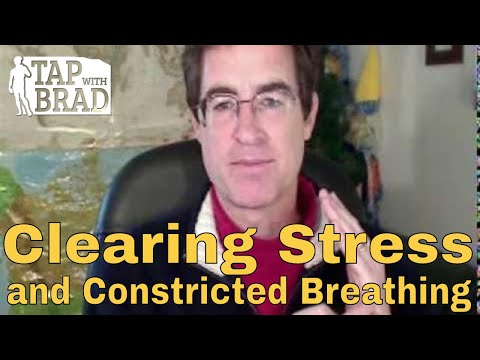 Clearing Stress and Constricted Breathing (and link to Christmas gift) - EFT with Brad Yates