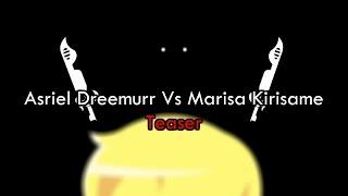 [Teaser] Asriel Dreemurr Vs Marisa Kirisame [Undertale Vs Touhou] Animation