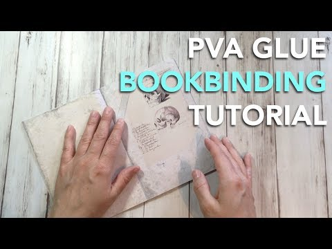 HOW TO bind a book with PVA glue | TUTORIAL