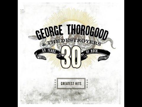 George Thorogood & The Destroyers - I Drink Alone (Lyrics on screen)