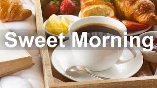 Sweet Morning Jazz - Spring Jazz Cafe and Bossa Nova Music for Positive Day