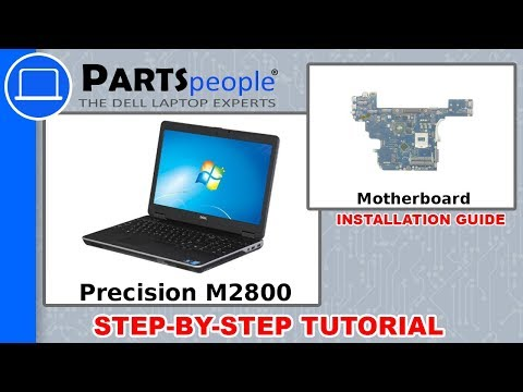 Dell Precision M2800 (P29F001) Motherboard How-To Video Tutorials
