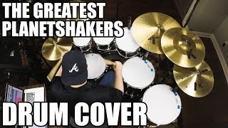 The Greatest - Planetshakers Drum Cover HD
