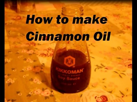 DIY - How to make Cinnamon Oil