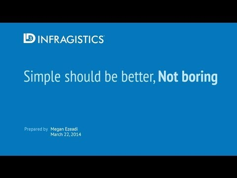 Simple Should Be Better, Not Boring: A Presentation on Design