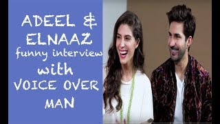 Funny Voice Over Man interview with Adeel Chaudhry & Elnaz Norouzi- Episode 7