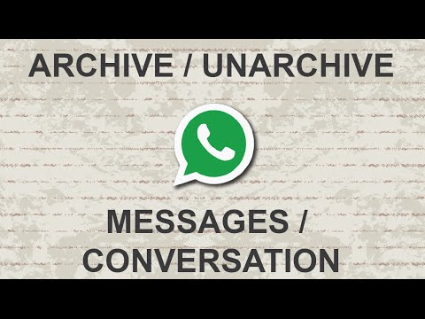 How To Archive and Unarchive Whatsapp Messages / Conversation