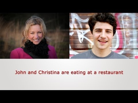 English Speaking Practice: John and Christina are eating at a restaurant