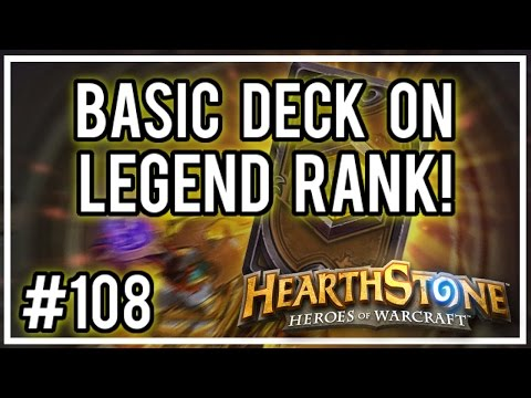 [Hearthstone Challenges] #108 - Basic Deck on Legend Rank!