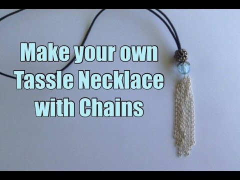 Make Your Own Trendy Tassel Necklace with Chains and Beads