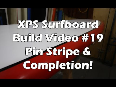 How to Make an XPS Foam Surfboard #19 - Pin Stripe