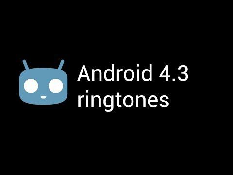 Android Jellybean (Cyanogenmod 10.2) ringtones