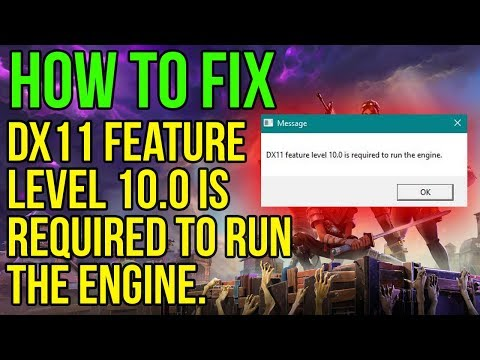 Fortnite | How fix DX11 FEATURE LEVEL 10.0 is required to run the engine.