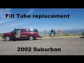 Oil fill tube replacement 2002 Chevrolet Suburban