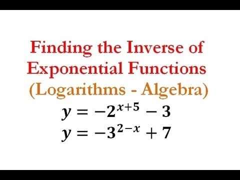 Exponents & Logs - Find the Inverse of Exponential Functions #5-6