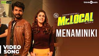 Mr.Local | Menaminiki Video Song | Sivakarthikeyan, Nayanthara | Hiphop Tamizha | M.Rajesh