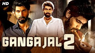 GANGAAJAL 2 (2020) New Released Full Hindi Dubbed Movie | Rana Daggubati | New South Movie 2020
