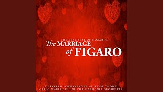 The Marriage Of Figaro Act Iv Aprite Un Po Quegli Occhi